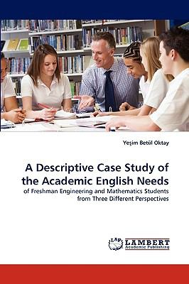 Descriptive Case Study of the Academic English Needs N/A 9783838348483 Front Cover