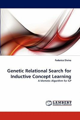 Genetic Relational Search for Inductive Concept Learning N/A 9783843355483 Front Cover