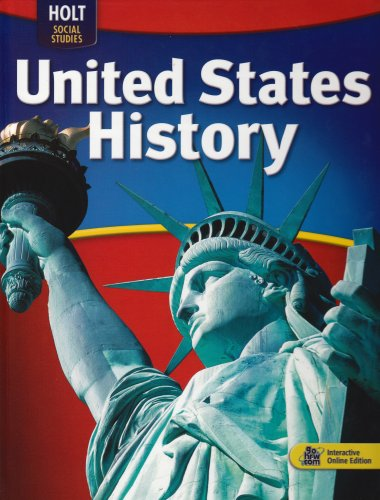 United States History - Independence to 1914 CA Edition: Textbook  2006 9780030995484 Front Cover