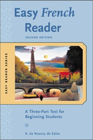 Easy French Reader A Three-Part Text for Beginning Students 2nd 2004 (Revised) edition cover