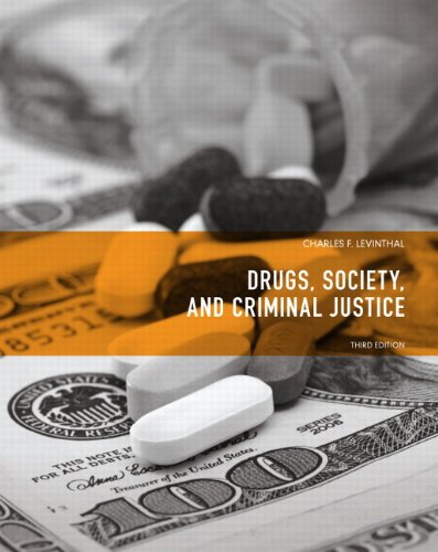 Drugs, Society and Criminal Justice  3rd 2012 edition cover