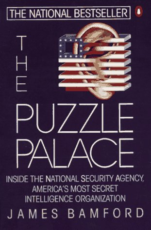 Puzzle Palace A Report on America's Most Secret Agency  1983 edition cover