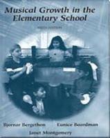 Musical Growth in the Elementary School  6th 1997 (Revised) edition cover