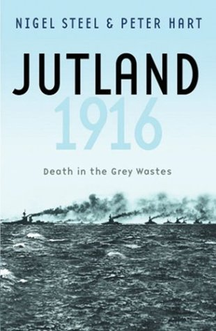 Jutland 1916 : Death in the Grey Wastes  2004 edition cover