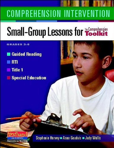 Comprehension Intervention Small-Group Lessons for the Comprehension Toolkit  2010 edition cover