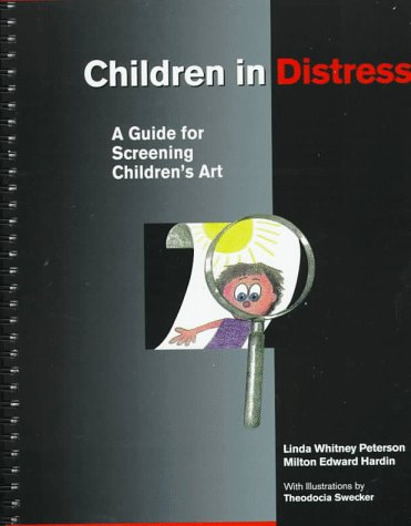 Children in Distress A Guide for Screening Children's Art  1997 9780393702484 Front Cover