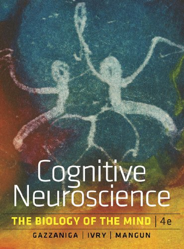 Cognitive Neuroscience: The Biology of the Mind  2013 9780393913484 Front Cover