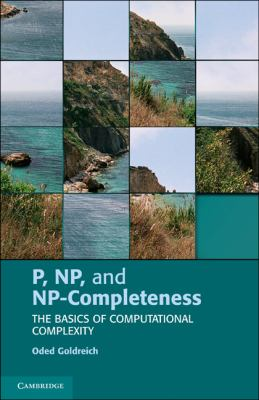 P, NP, and NP-Completeness The Basics of Computational Complexity  2010 9780521192484 Front Cover