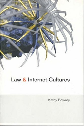 Law and Internet Cultures   2005 9780521600484 Front Cover
