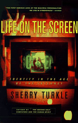 Life on the Screen Identity in the Age of the Internet  1997 edition cover