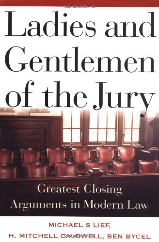 Ladies and Gentlemen of the Jury Greatest Closing Arguments in Modern Law  2000 edition cover