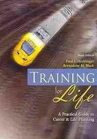 Training for Life A Practical Guide to Career and Life Planning 10th (Revised) edition cover