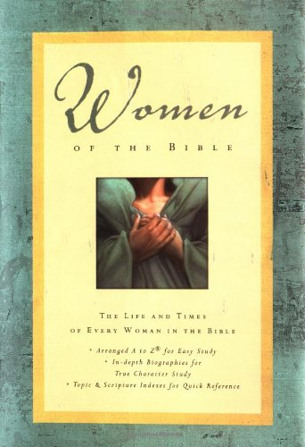 Women of the Bible The Life and Times of Every Woman in the Bible  2003 edition cover