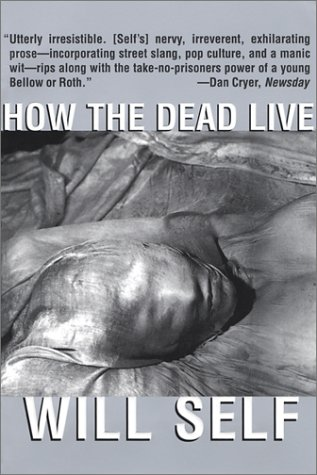 How the Dead Live  N/A 9780802138484 Front Cover