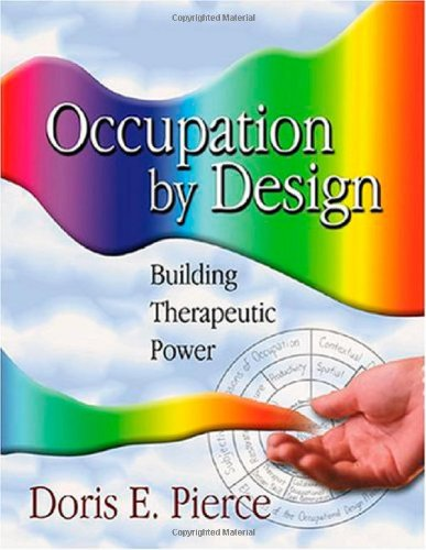 Occupation by Design Building Therapeutic Power  2003 edition cover