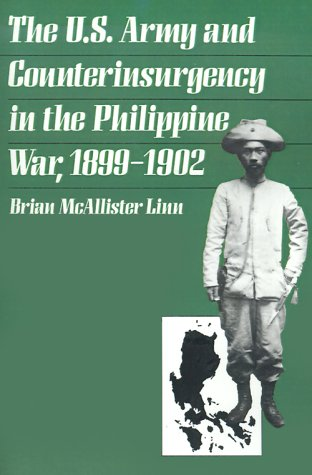 U. S. Army and Counterinsurgency in the Philippine War, 1899-1902   2000 edition cover