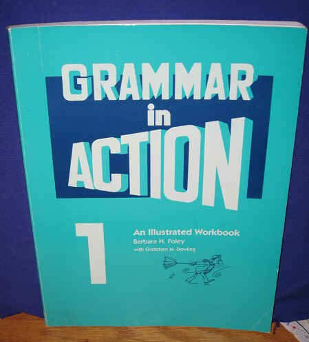 Grammar In Action   1990 (Workbook) edition cover