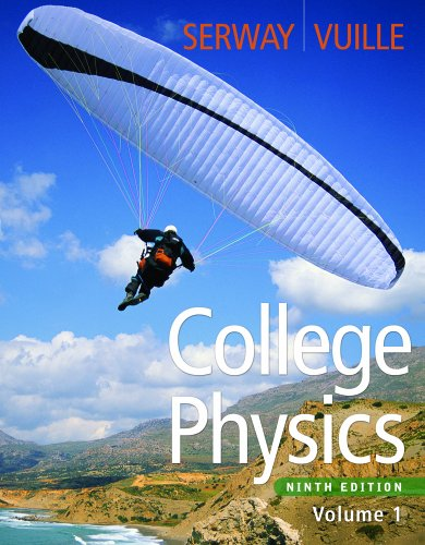 College Physics, Volume 1  9th 2012 edition cover