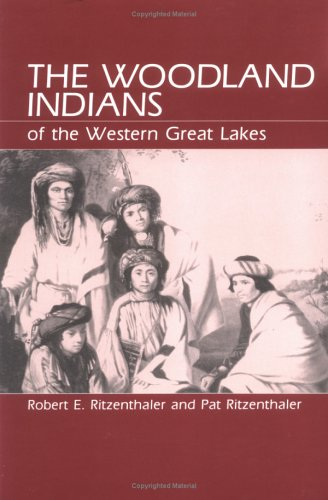 Woodland Indians of the Western Great Lakes Reprint edition cover