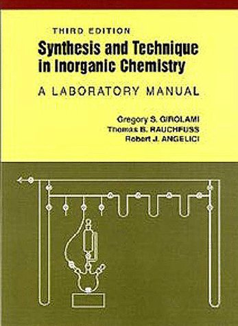 Synthesis and Technique in Inorganic Chemistry A Laboratory Manual 3rd 1999 (Revised) edition cover
