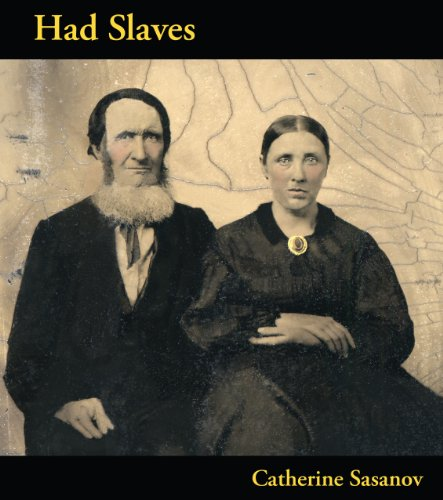 Had Slaves   2010 9780966575484 Front Cover
