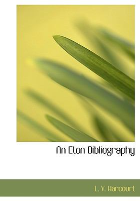 Eton Bibliography N/A 9781113998484 Front Cover