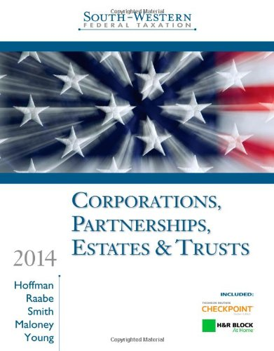 South-Western Federal Taxation 2014: Corporations, Partnerships, Estates and Trusts 37th 2013 9781285424484 Front Cover