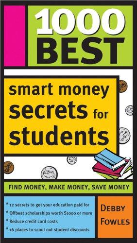 1000 Best Smart Money Secrets for Students   2005 9781402205484 Front Cover