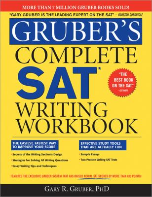 Gruber's Complete SAT Writing Workbook   2009 (Workbook) 9781402218484 Front Cover