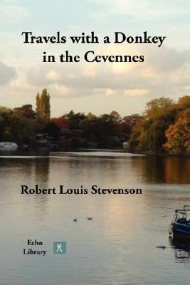 Travels with a Donkey in the Cevennes  N/A 9781406830484 Front Cover