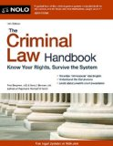 Criminal Law Handbook Know Your Rights, Survive the System 13th edition cover