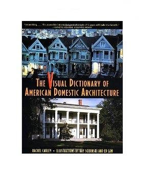 The Visual Dictionary of American Domestic Architecture: Can Rose Pull Off Her Purr-fect Plan?  2008 edition cover