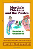 Martha's Chickens and the Pirates  N/A 9781484807484 Front Cover