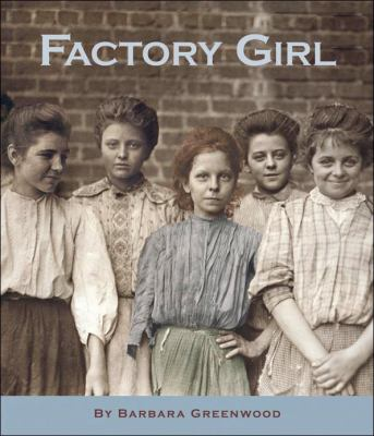 Factory Girl   2007 9781553376484 Front Cover