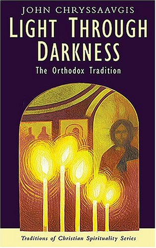 Light Through Darkness The Orthodox Tradition  2004 edition cover