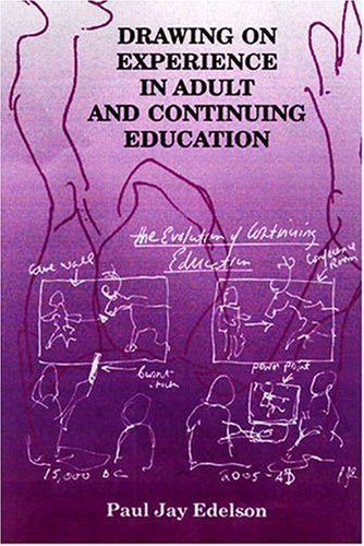 Drawing on Experience in Adult and Continuing Education   2006 edition cover
