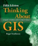Thinking about GIS Geographic Information System Planning for Managers, Fifth Edition 5th 2013 edition cover