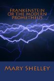 FRANKENSTEIN OR THE MODERN PROMETHEUS   N/A 9781613823484 Front Cover