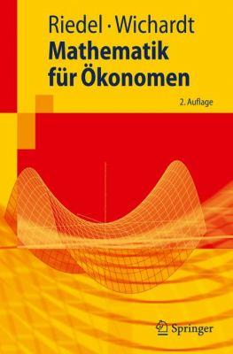 Mathematik Fur Okonomen:   2009 edition cover