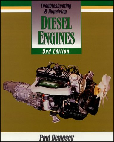 Troubleshooting and Repairing Diesel Engines  3rd 1995 (Revised) 9780070163485 Front Cover