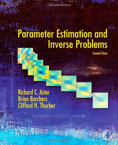 Parameter Estimation and Inverse Problems  2nd 2012 edition cover