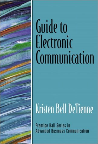 Guide to Electronic Communication   2002 9780130933485 Front Cover