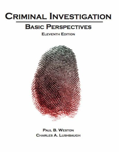Criminal Investigation Basic Perspectives 11th 2009 9780132447485 Front Cover