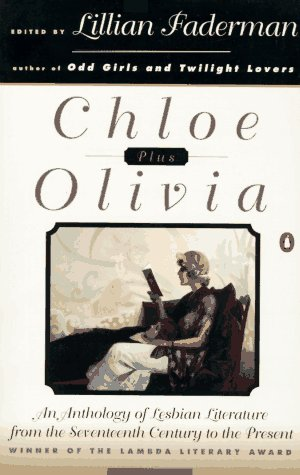 Chloe Plus Olivia An Anthology of Lesbian Literature from the Seventh Century to the Present  1996 edition cover
