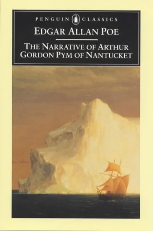 Narrative of Arthur Gordon Pym of Nantucket   1999 edition cover