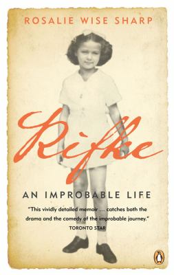 Rifke an Improbable Life   2007 9780143171485 Front Cover