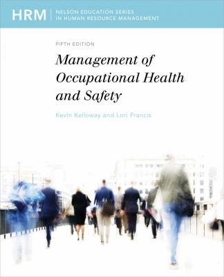 Management of Occupational Health and Safety  5th 2010 9780176502485 Front Cover
