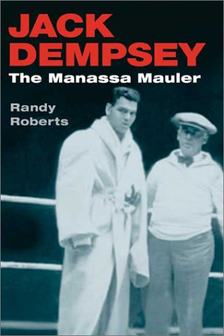Jack Dempsey The Manassa Mauler  2003 edition cover