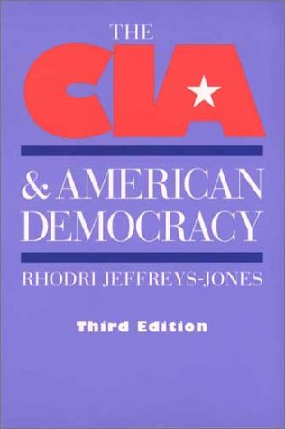 CIA and American Democracy  3rd 2003 9780300099485 Front Cover
