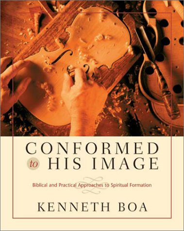 Conformed to His Image Biblical and Practical Approaches to Spiritual Formation  2001 edition cover